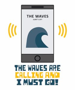 waves are calling early bum design by Neal Banes